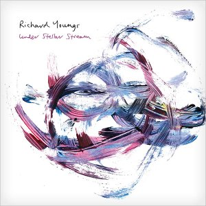 Richard Youngs - Under Stellar Stream