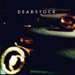 Deadstock - s/t