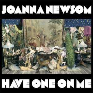 Joanna Newsom - Have One on Me