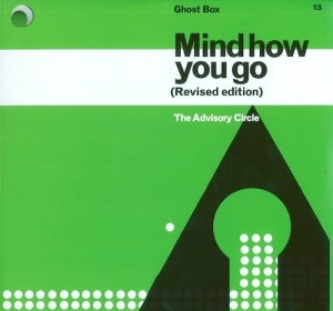 The Advisory Circle - Mind How You Go