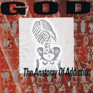 God - The Anatomy of Addiction