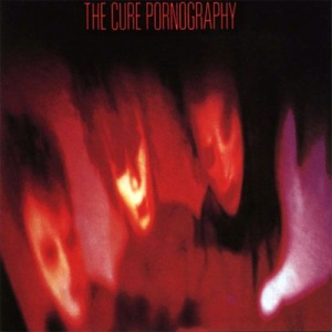 The Cure - Pornography