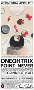 Oneohtrix Point Never, Apr 11