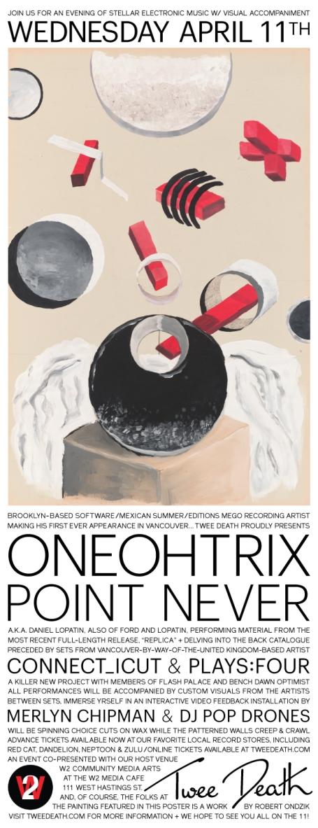 Oneohtrix Point Never, Vancouver April 11