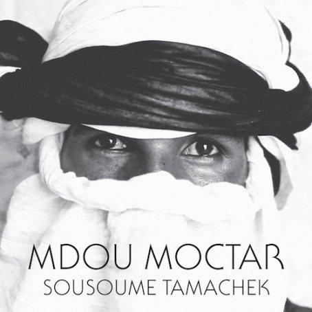 Mdou Moctar — Sousoume Tamachek 500